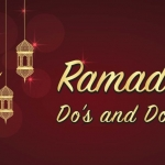 Dos and Donts of the Holly Month of Ramadan